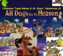 Chipmunks Tunes Babies & All-Stars' Adventures of All Dogs Go to Heaven