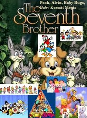 Pooh, Alvin, Baby Bugs, Baby Kermit meets The Seventh Brother