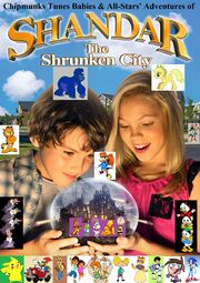 Chipmunks Tunes Babies & All-Stars' Adventures of Shandar The Shrunken City