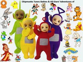 Chipmunks Tunes Babies & All-Stars' Adventures of Teletubbies (TV Series)