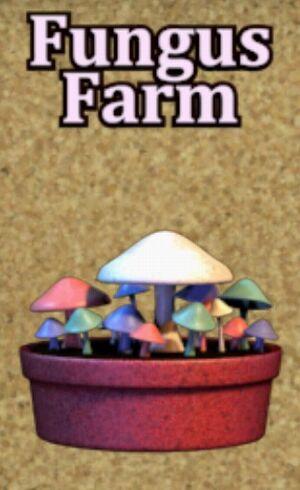 Fungus Farm