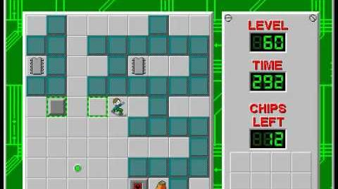 Chip's Challenge 1 level 60 solution - 288 seconds