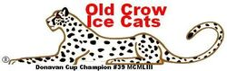 Old Crow Ice Cats