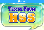 Texts from HSS chat story