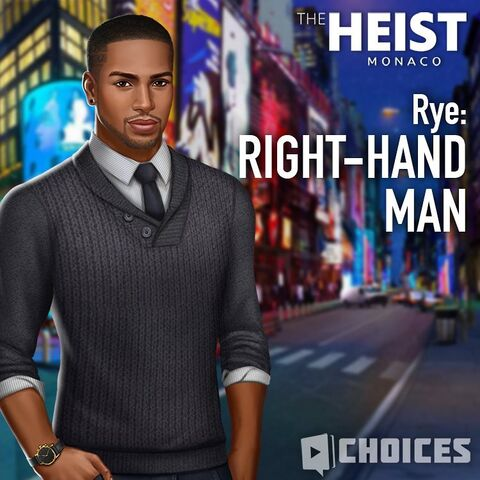 Rye, the Right Hand Man