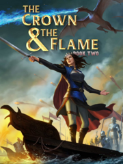 The Crown & The Flame, Book 2 - Full