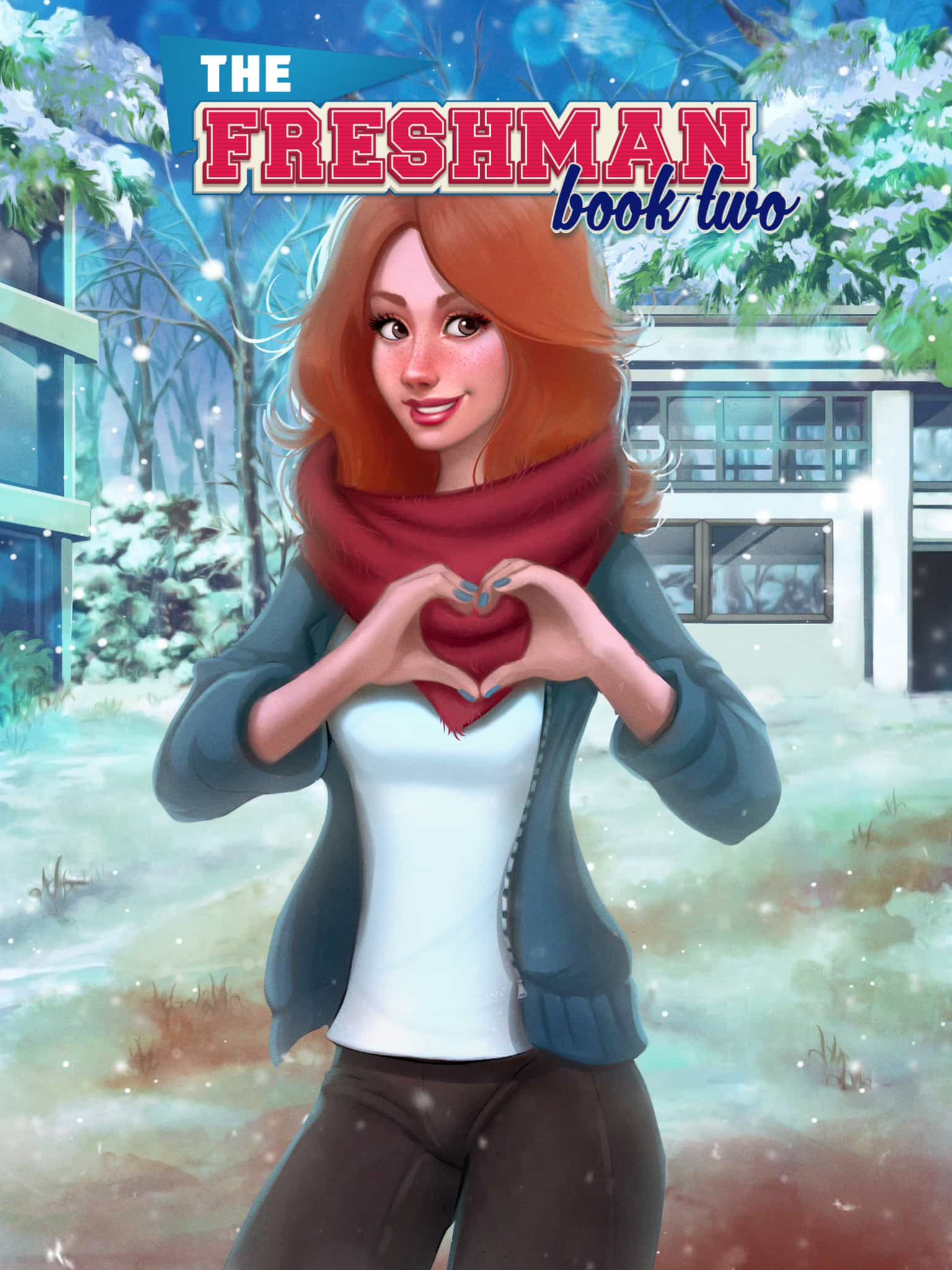 The Freshman, Book 2 Choices | Choices: Stories You Play