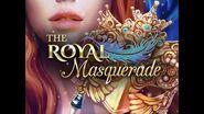 Choices - The Royal Masquerade, Teaser 2