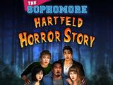 The Sophomore: Hartfeld Horror Story Choices