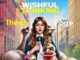 Wishful Thinking Theory Page