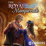 The Royal Masquerade Choices