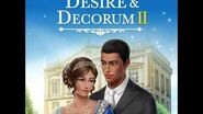 Choices - Desire & Decorum 2 Teaser
