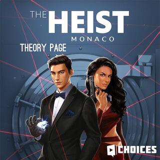 TheHeistMonacoTheoryPage