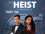 The Heist: Monaco Theory Page