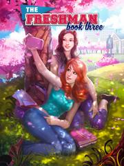 The Freshman, Book 3 - Full