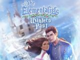 The Elementalists: Winters Past Choices