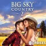 Big Sky Country, Book 2 Choices