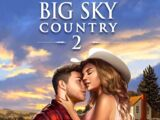 Big Sky Country, Book 2