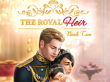 The Royal Heir, Book 2 Choices