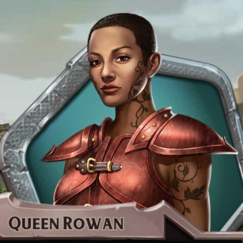 Referred to as Queen Rowan