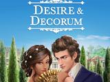 Desire & Decorum, Book 1