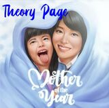 Mother of the Year Theory Page