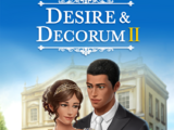 Desire & Decorum, Book 2 Choices