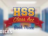 High School Story: Class Act, Book 3