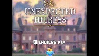 Choices - The Unexpected Heiress, Teaser