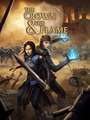The Crown & The Flame, Book 1 - Full