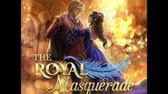 Choices - The Royal Masquerade, Teaser 3-0