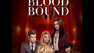 Choices - Bloodbound, Book 2 Teaser 1