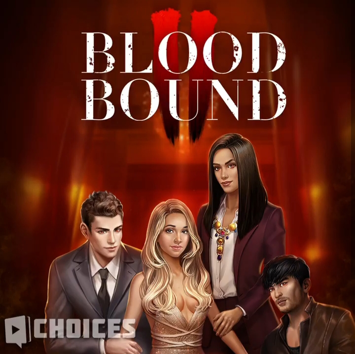 Bloodbound, Book 2 Choices | Choices: Stories You Play Wikia