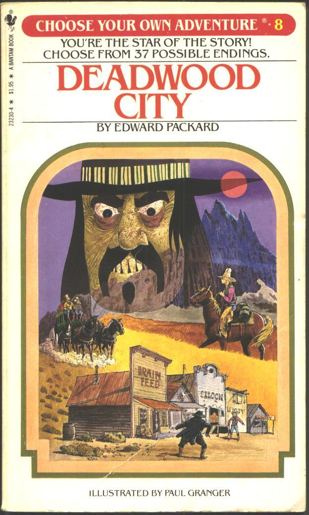 Deadwood City Choose Your Own Adventure Wiki Fandom