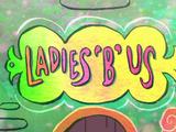 """Ladies """"B"""" Us"""