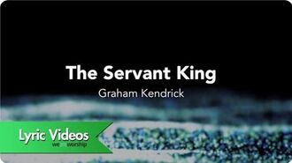 The Servant King - Lyric Video
