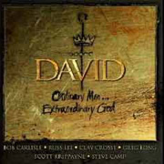 Clay Crosse-David Ordinary Man...Extraordinary God