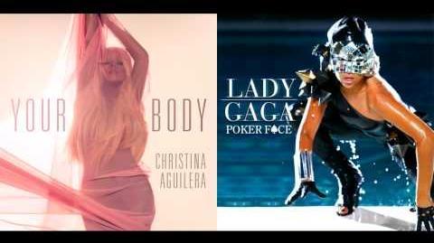 Your Body vs Poker Face - Christina Aguilera vs Lady Gaga (Mashup)