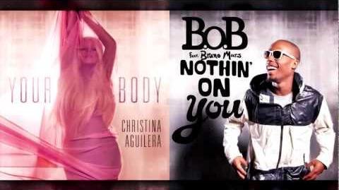 Christina Aguilera Vs. B.o.B - Your Body (Mashup)