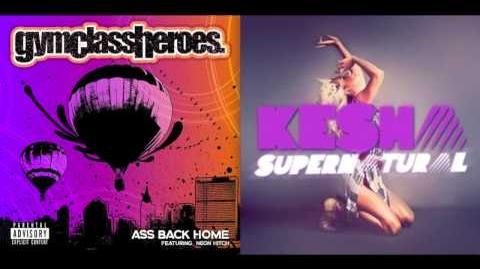 Supernatural vs. Ass Back Home - Gym Class Heroes & Ke$ha Mashup