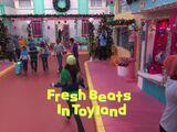 Fresh Beats In Toyland