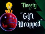 Gift Wrapped (Looney Tunes)