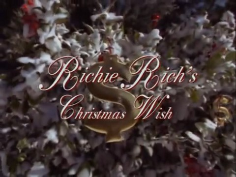 Richie Richs Christmas Wish.Richie Rich S Christmas Wish Christmas Specials Wiki