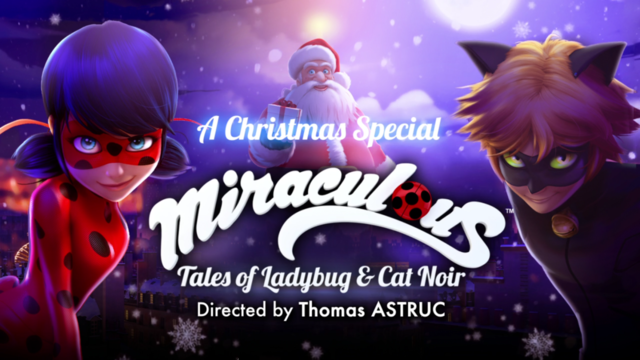 Miraculous Ladybug Christmas Special.A Christmas Special Miraculous Christmas Specials Wiki