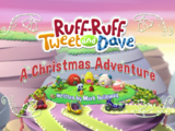 Ruff-Ruff, Tweet and Dave: A Christmas Adventure