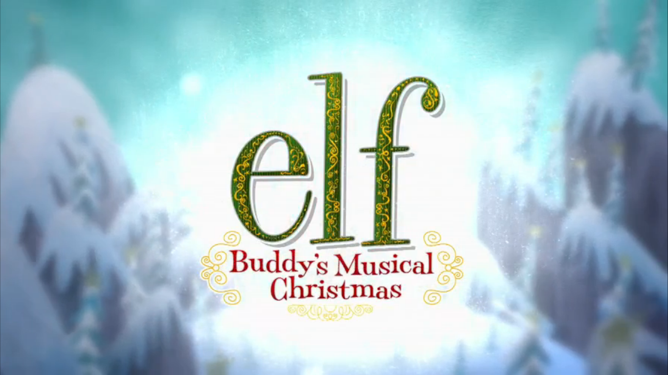 Elf Buddys Musical Christmas.Elf Buddy S Musical Christmas Christmas Specials Wiki