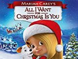 All I Want for Christmas is You (2017 film)