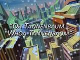 Oh Tannenbaum Whoa Tannenbaum