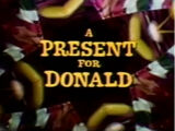 A Present for Donald