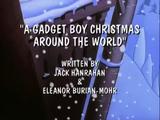 A Gadget Boy Christmas Around the World